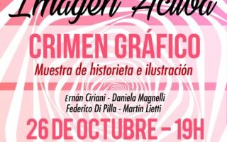 """Imagen Activa presenta """"CRIMEN GRÁFICO"""",  una muestra de ilustraciones"""