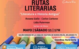 """El ciclo Rutas Literarias presenta """"Literatura e Historia antigua"""""""