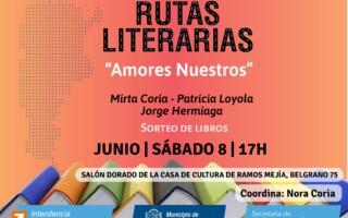 """El ciclo Rutas Literarias presenta """"Amores nuestros"""""""