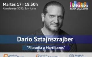 XII Feria Municipal del Libro de La Matanza Darío Sztajnszrajber presentará su nuevo libro