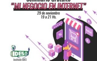 INSTITUTO IDES te invita a participar al Seminario Gratuito «Mi Negocio en Internet»